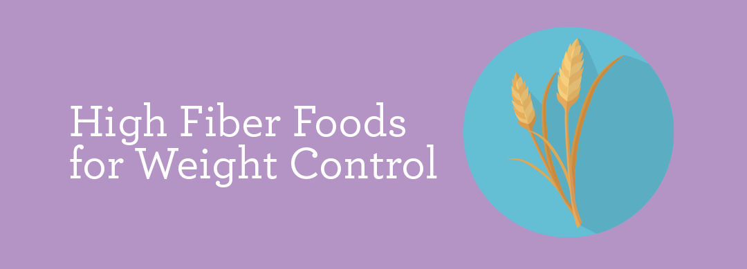 High Fiber Foods for Weight Control